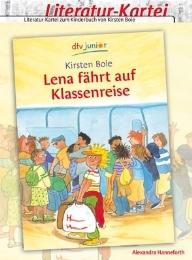Literatur-Kartei: Lena fährt auf Klassenreise