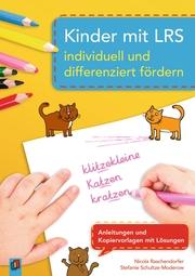 Kinder mit LRS individuell und differenziert fördern
