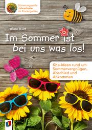 Im Sommer ist bei uns was los!