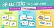 Spieletrio für Senioren und Seniorinnen