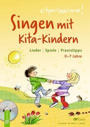 Singen mit Kita-Kindern - Lieder, Spiele, Praxistipps