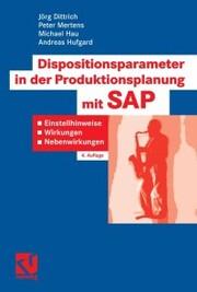 Dispositionsparameter in der Produktionsplanung mit SAP