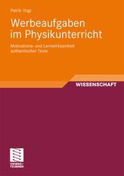 Werbeaufgaben im Physikunterricht