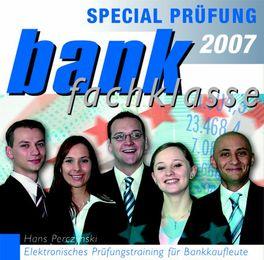 Bankfachklasse Special Prüfung 2007