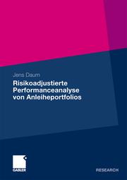 Risikoadjustierte Performancemessung von Anleiheportfolios