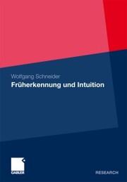 Früherkennung und Intuition