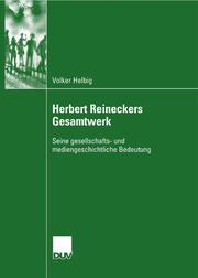 Herbert Reineckers Gesamtwerk
