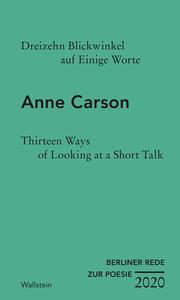 Dreizehn Blickwinkel auf Einige Worte/Thirteen Ways of Looking at a Short Talk