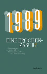 1989 - Eine Epochenzäsur?