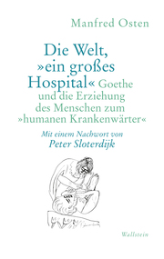 Die Welt,'ein großes Hospital'