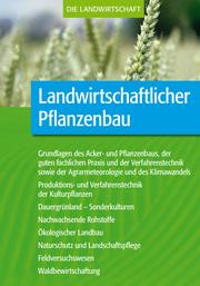 Landwirtschaftlicher Pflanzenbau (Komplettausgabe)