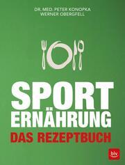 Sporternährung - Das Rezeptbuch