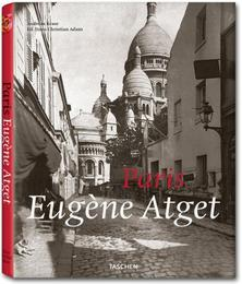 Eugène Atget: Paris 1857-1927
