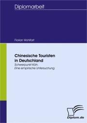 Chinesische Touristen in Deutschland