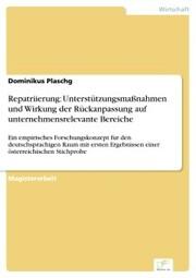 Repatriierung: Unterstützungsmaßnahmen und Wirkung der Rückanpassung auf unternehmensrelevante Bereiche