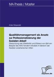 Qualitätsmanagement als Ansatz zur Professionalisierung der Sozialen Arbeit