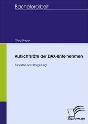 Aufsichtsräte der DAX-Unternehmen: Expertise und Vergütung
