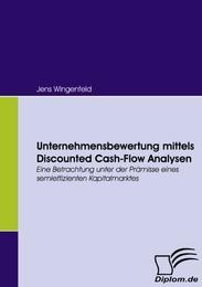 Unternehmensbewertung mittels Discounted Cash-Flow Analysen