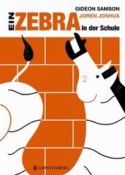 Ein Zebra in der Schule - Cover