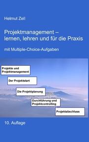 Projektmanagement - lernen, lehren und für die Praxis - Cover