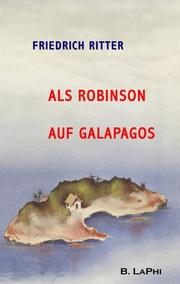 Als Robinson auf Galapagos