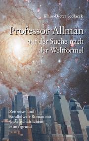 Professor Allman - Auf der Suche nach der Weltformel