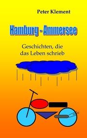 Hamburg - Ammersee