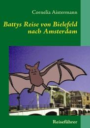 Battys Reise von Bielefeld nach Amsterdam