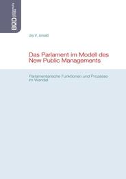Das Parlament im Modell des New Public Managements