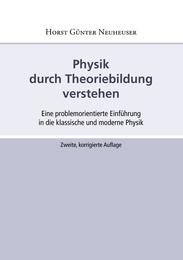 Physik durch Theoriebildung verstehen