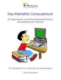 Das Mathefritz Computerbuch