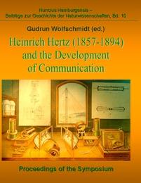 Heinrich Hertz (1857-1894) and the Development of Communication