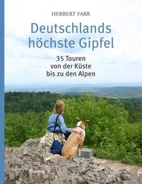Deutschlands höchste Gipfel