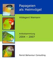 Papageien als Heimvögel