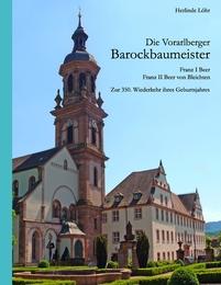 Die Vorarlberger Barockbaumeister