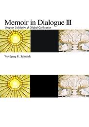 Memoir in Dialogue III