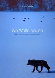 Wo Wölfe heulen