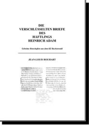 Die verschlüsselten Briefe des Häftlings Heinrich Adam