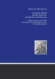 Friedrich Althoff und das Ende des preußischen Schulstreites