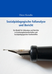 Sozialpädagogische Fallanalyse und Bericht
