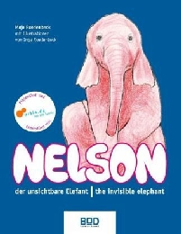 Nelson, der unsichtbare Elefant/Nelson, the invisible elephant