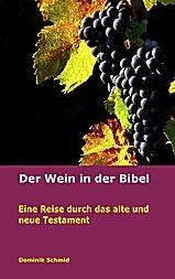 Der Wein in der Bibel