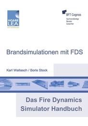 Das Fire Dynamics Simulator Handbuch