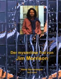 Der mysteriöse Tod von Jim Morrison