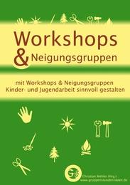 Workshops & Neigungsgruppen