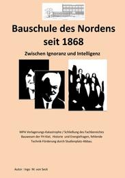 Bauhaus des Nordens seit 1868