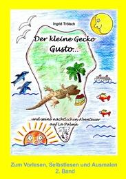 Der kleine Gecko Gusto und seine nächtlichen Abenteuer auf La Palma 2