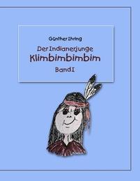 Der Indianerjunge Klimbimbimbim 1