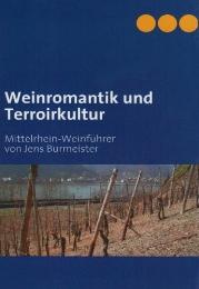 Weinromantik und Terroirkultur