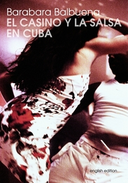 El Casino Y La Salsa En Cuba